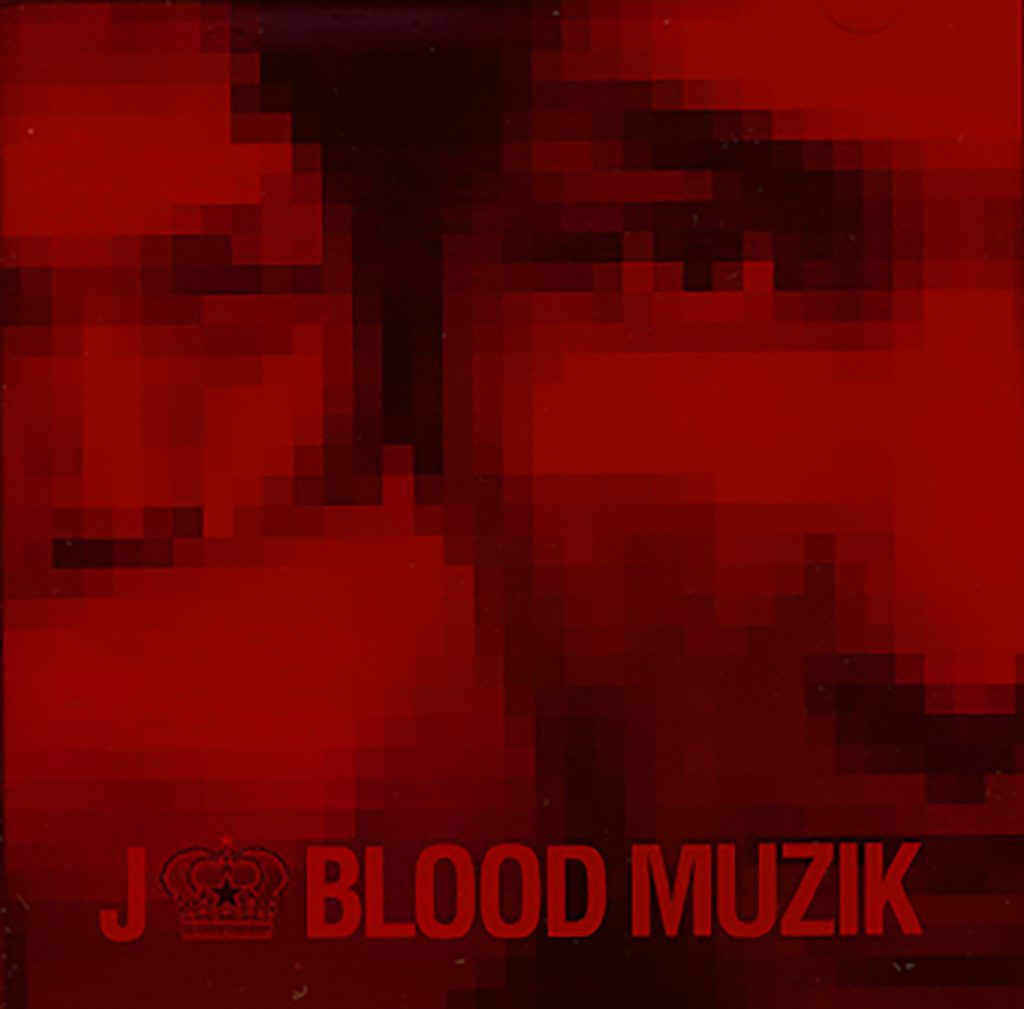 BLOOD MUZIK / J