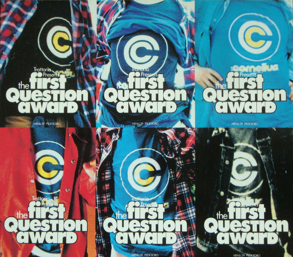 THE FIRST QUESTION AWARD / CORNELIUS