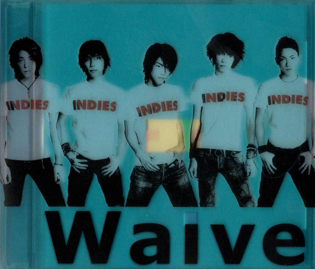 INDIES / Waive