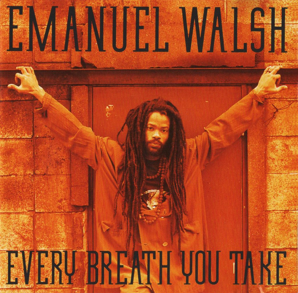 Every Breath You Take / Emanuel Walsh