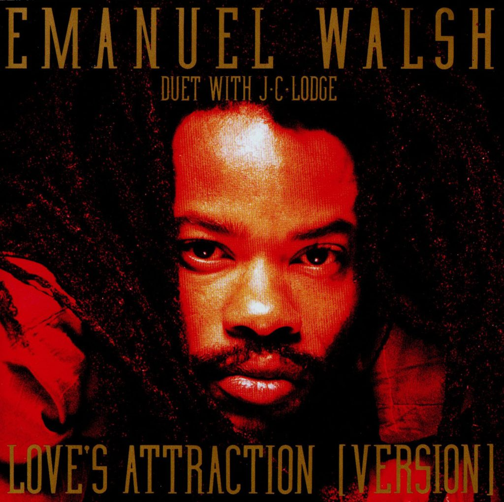 Love's Attraction / Emanuel Walsh Duet With JC Lodge