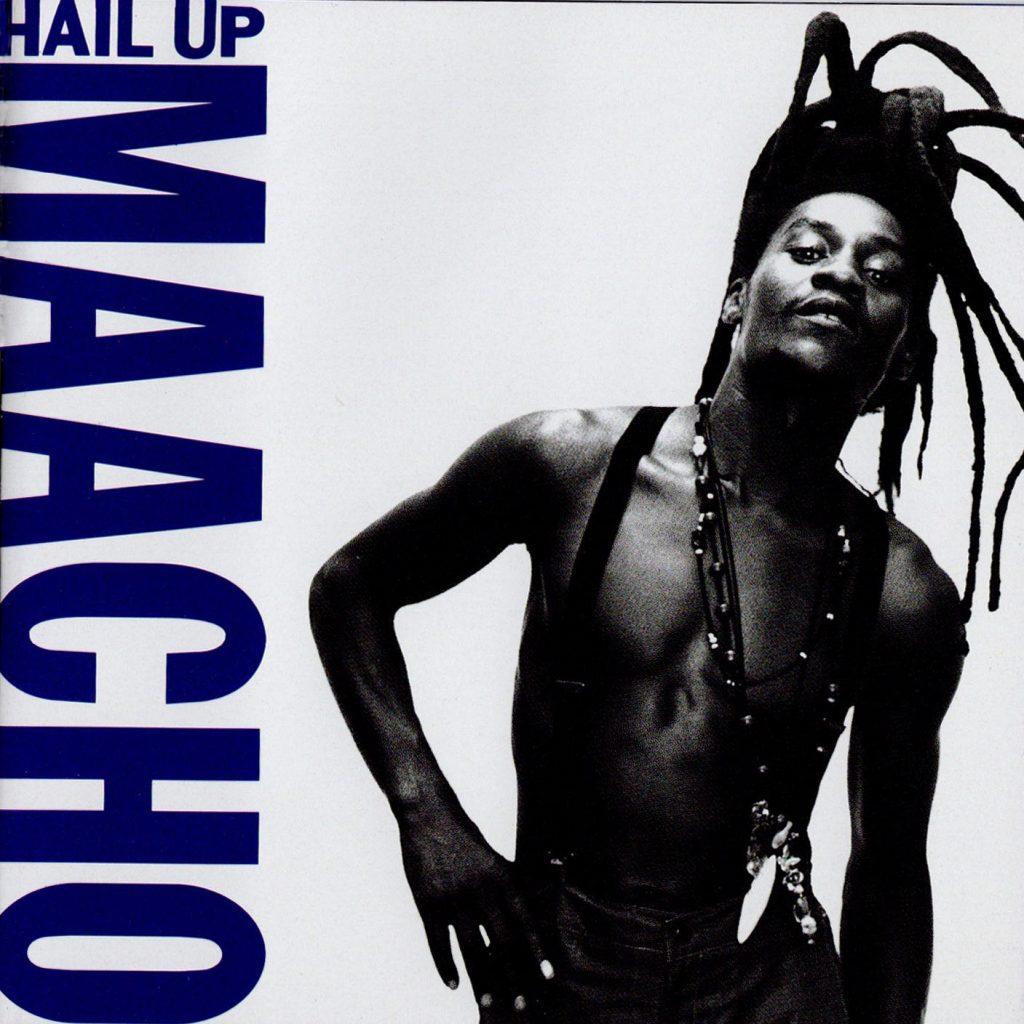 Hail up / Maacho