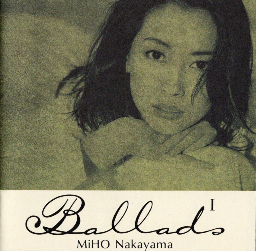 Ballads I / 中山美穂