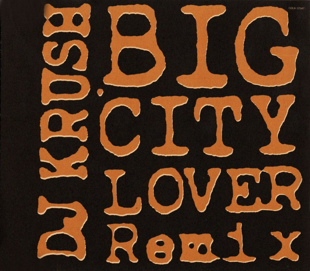 BIG CITY LOVER Remix / DJ KRUSH