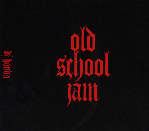 OLD SCHOOL JAM / dj honda