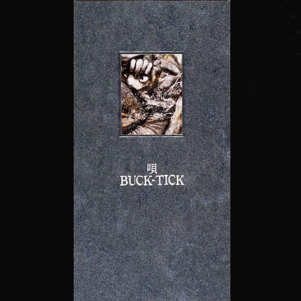 唄 / BUCK-TICK