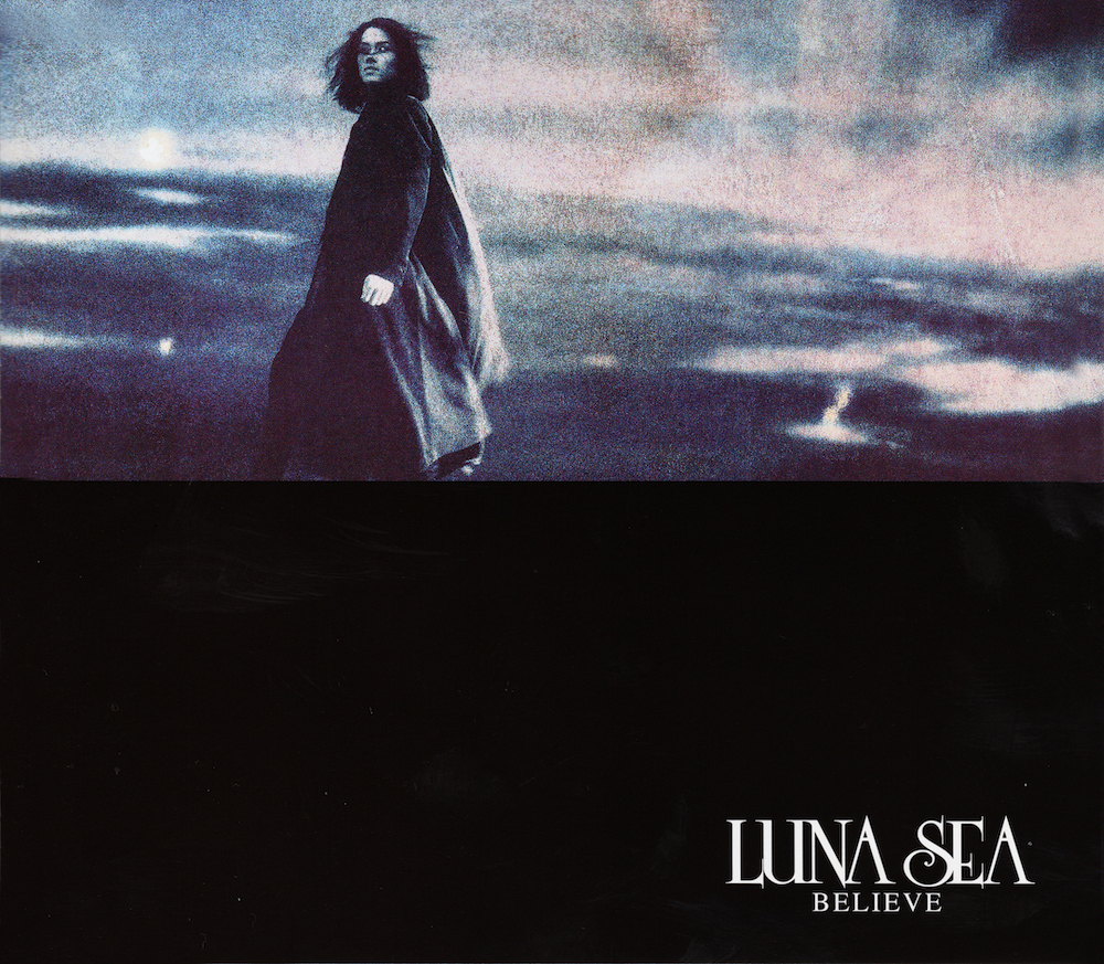 BELIEVE / LUNA SEA