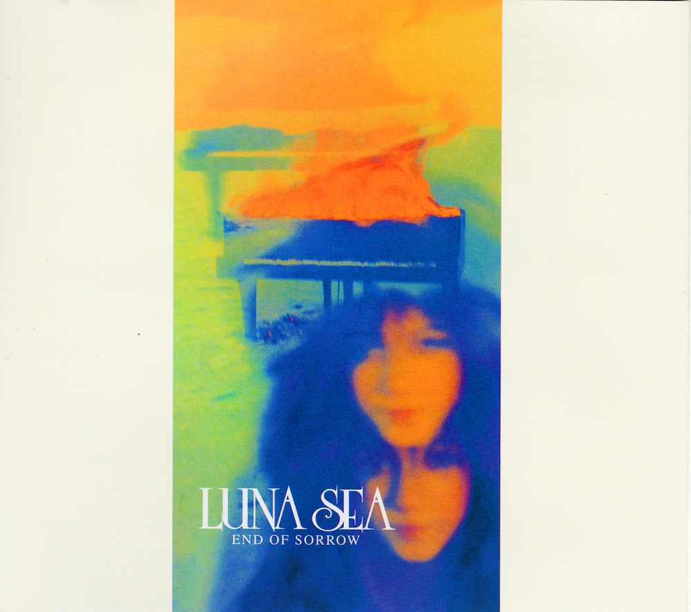 END OF SORROW / LUNA SEA