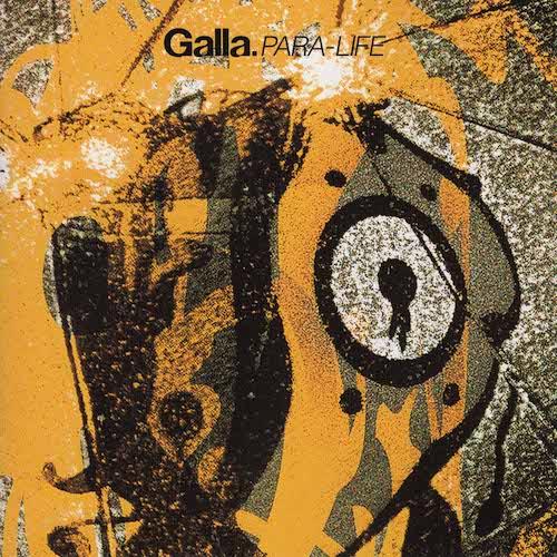PARA-LIFE / Galla
